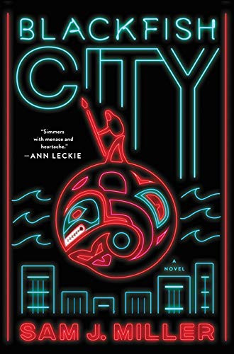 Blackfish City: A Novel by Sam J Miller_The BookWalker
