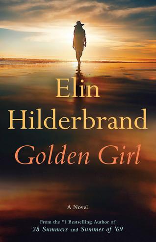 Book Talk: Golden Girl by Elin Hilderbrand