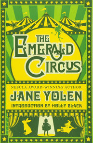 The Emerald Circus by Jane Yolen