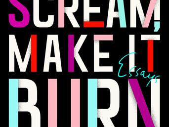 What's Hot?: Make It Scream, Make It Burn by Leslie Jamison