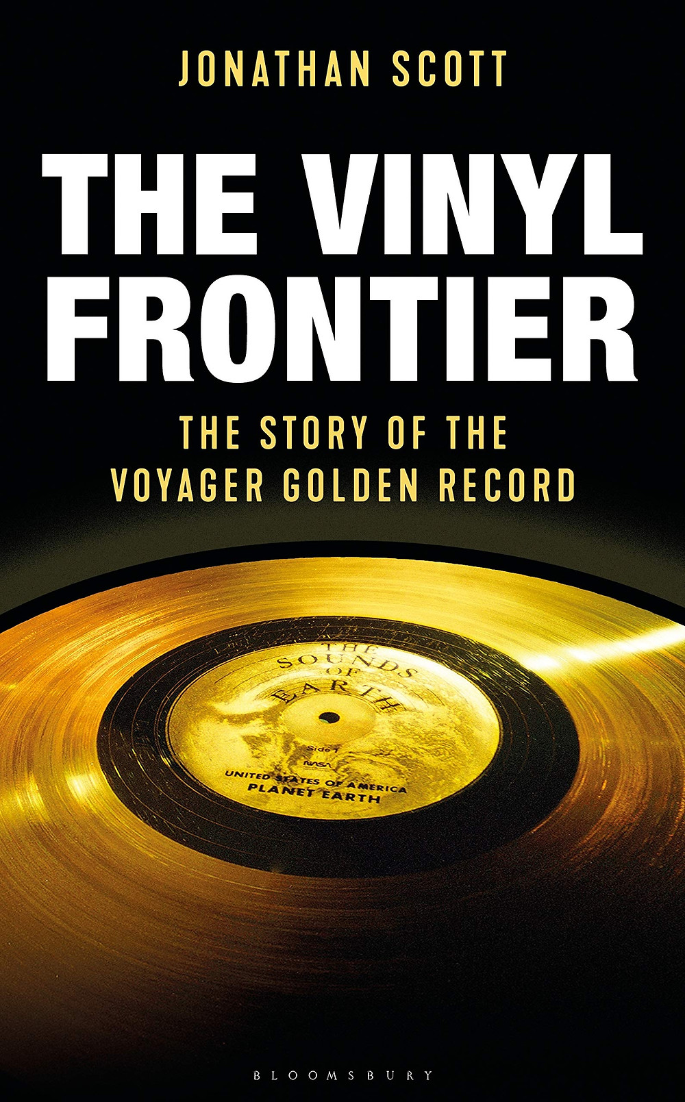 The Vinyl Frontier: The Story of the Voyager Golden Record by Jonathan Scott