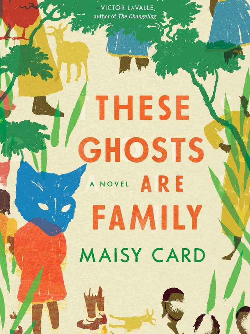 These Ghosts Are Family_ A Novel by Mais