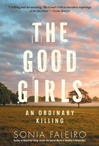 Book Talk: The Good Girls: An Ordinary Killing by Sonia Faleiro