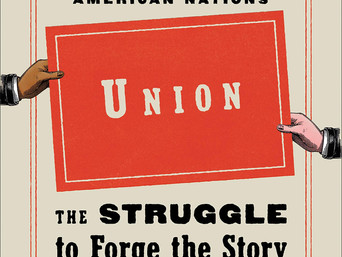 Book Talk: Union: The Struggle to Forge the Story of United States Nationhood by Colin Woodard