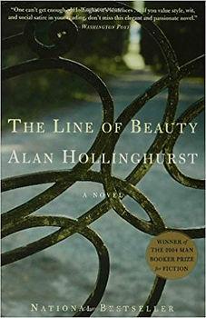 The Line of Beauty by Alan Hollinghurst.