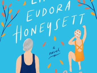 Book Talk: The Brilliant Life of Eudora Honeysett: A Novel by Annie Lyons