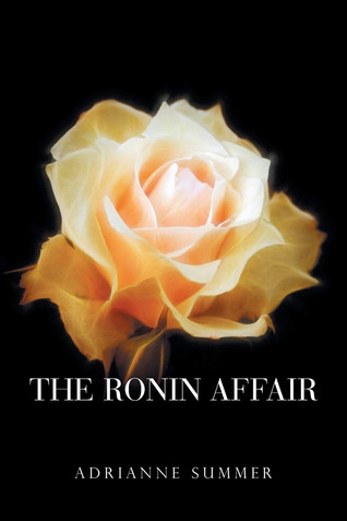 Book Talk: The Ronin Affair by Adrianne Summer