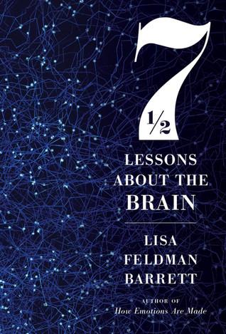 Book Talk: Seven and a Half Lessons About the Brain by Lisa Feldman Barrett