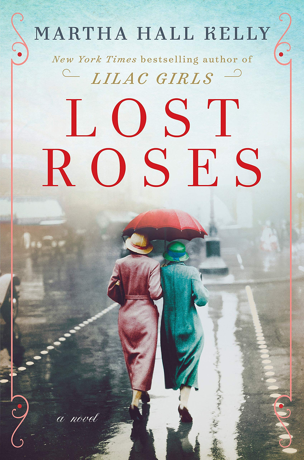Book Discovery: Lost Roses: A Novel by Martha Hall Kelly_The BookWalker