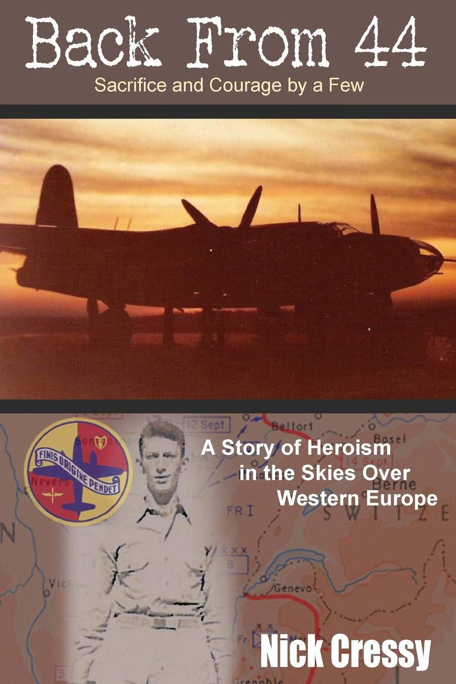 Book-In-Focus: Back from 44 – the Sacrifice and Courage of a Few: A Story of Heroism in the Skies over Western Europe by Nick Cressy_The BookWalker