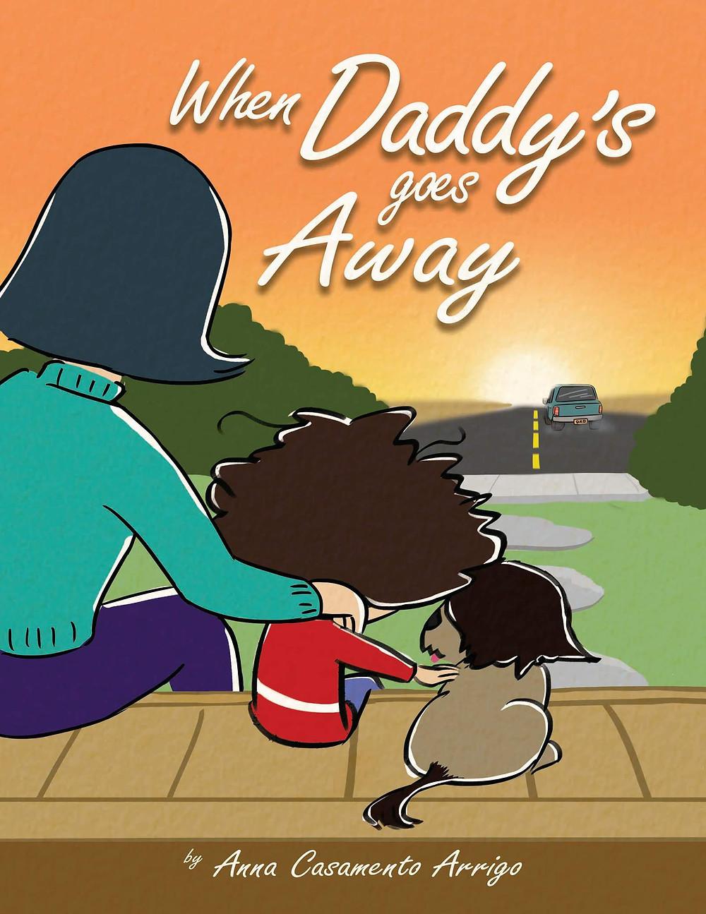 When Daddy's Going Away by Anna Casamento Arrigo_The BookWalker