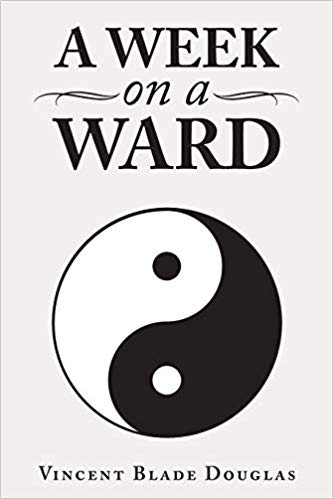 Book Discovery: A Week on a Ward by Vincent Blade Douglas_The BookWalker