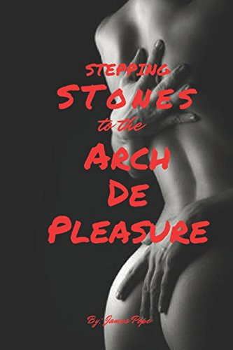 Book Discovery: Stepping Stones to the Arch De Pleasure by James Pope_The BookWalker