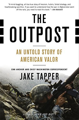 The Outpost: An Untold Story of American Valor by Jake Tapper_The BookWalker