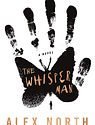 The Whisper Man_A Novel by Alex North_Th
