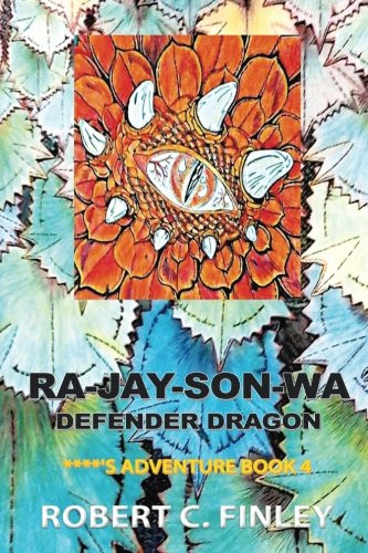 Ra-jay-Son-Wa : Defender Dragon by Jason C Finley_The BookWalker