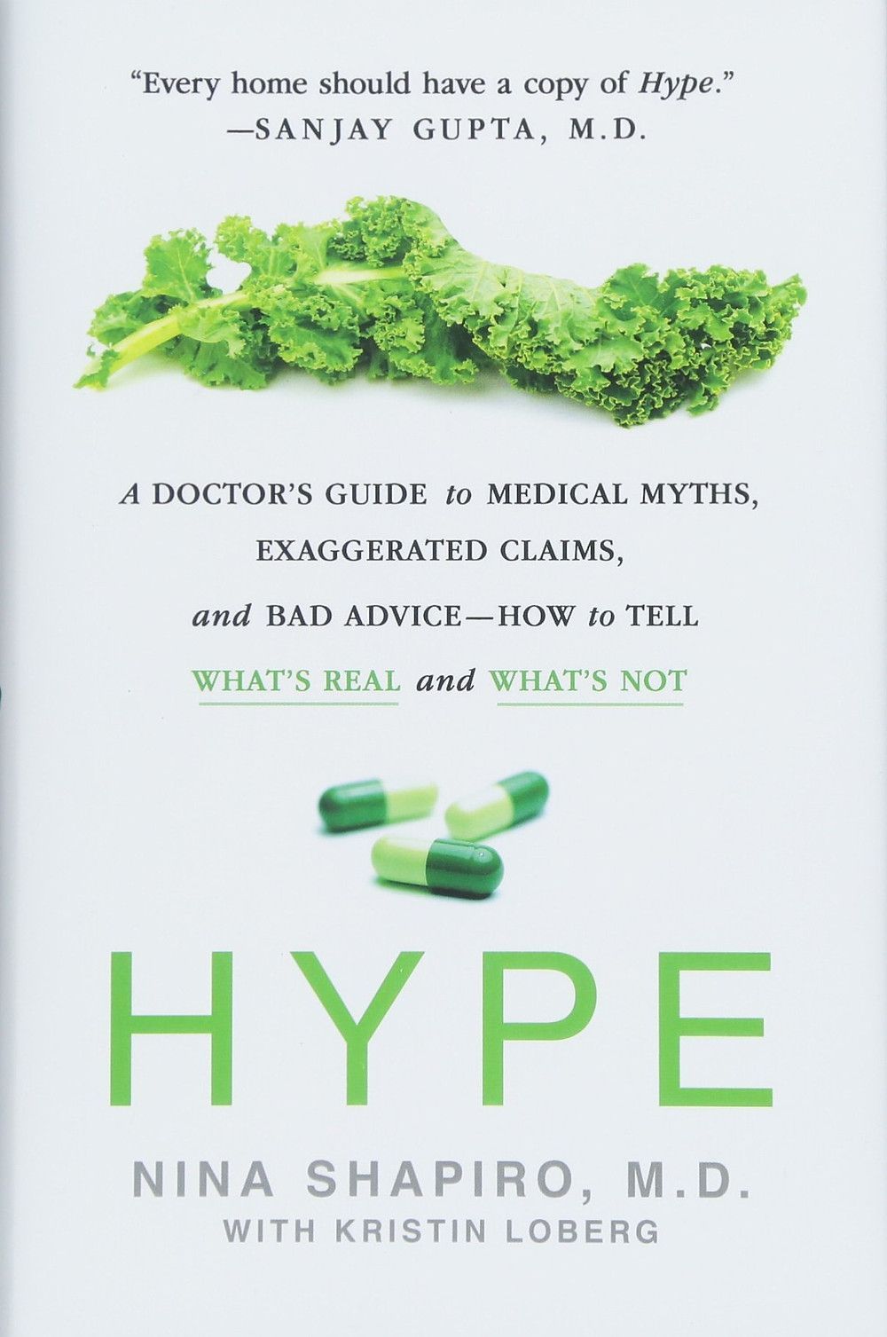 Book Talk: HYPE: A Doctor's Guide to Medical Myths, Exaggerated Claims, and Bad Advice— How to Tell What's Real and What's Not by Nina Shapiro MD and Kristin Loberg_The BookWalker