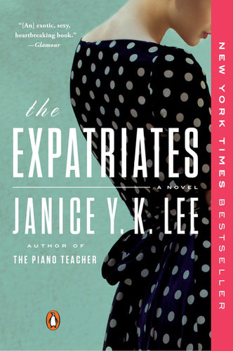 The Expatriates_ A Novel Janice Y. K. Lee
