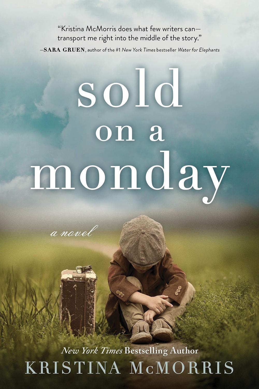 Sold on a Monday: A Novel Kristina McMorris_The BookWalker