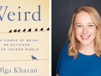 Book Talk: Weird: The Power of Being an Outsider in an Insider World by Olga Khazan