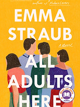 All Adults Here_A Novel by Emma Straub_T