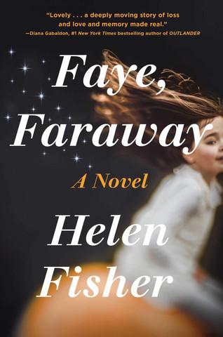 Book Talk: Faye, Faraway by Helen Fisher