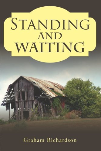 Standing and Waiting by Graham Richardson_The BookWalker