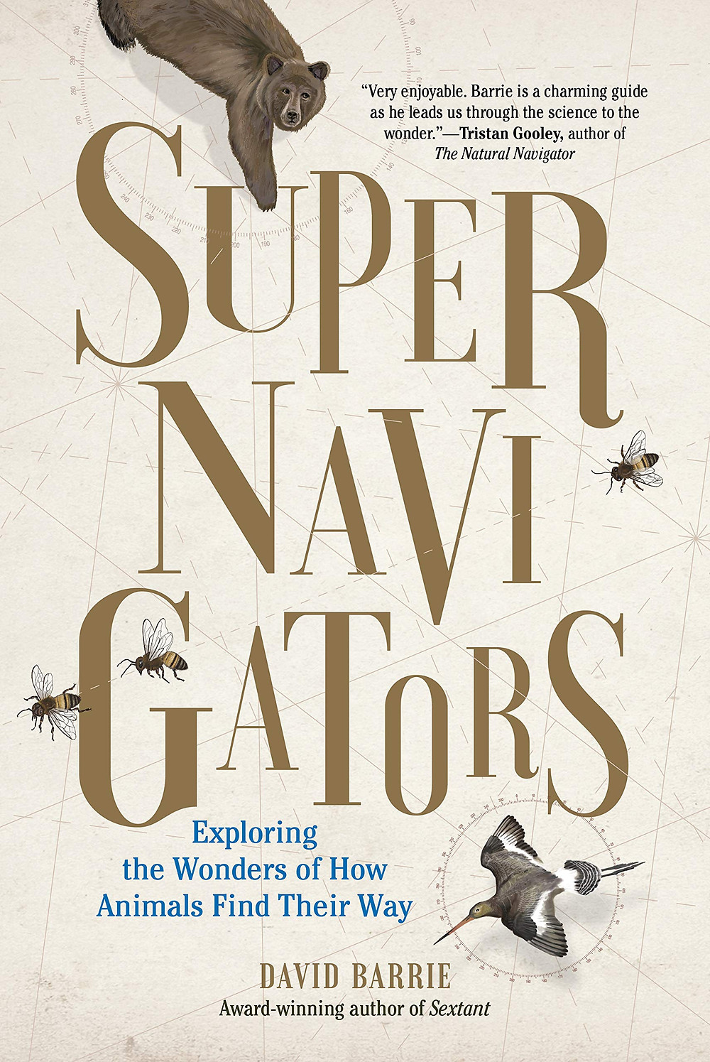 Book-In-Focus: Supernavigators: Exploring the Wonders of How Animals Find Their Way by David Barrie_The BookWalker