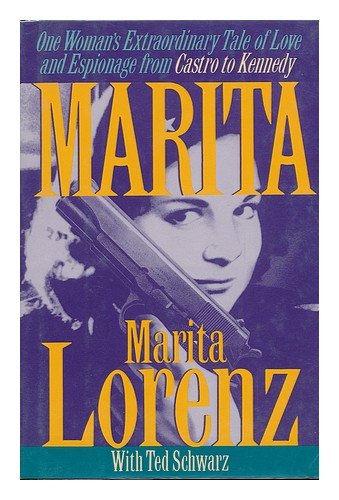 Marita,The Spy Who Loved Castro by Marita Lorenz
