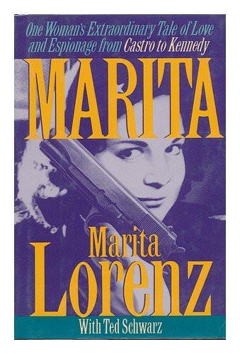Marita: The Spy Who Loved Castro by Marita Lorenz _The BookWalker