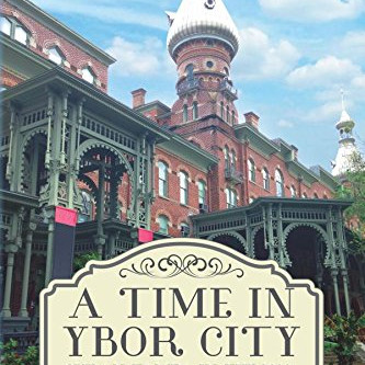 Book Buzz A Time in Ybor City: Cuban Tampa in the 1930s