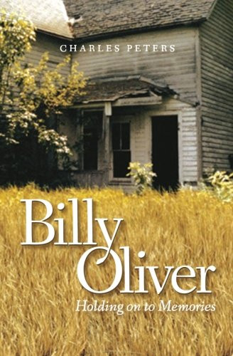 Book Talk: Billy Oliver Holding Onto Memories Charles Peters _The BookWalker