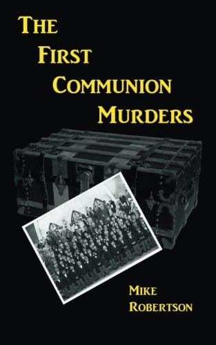 The First Communion Murders by Mike Robertson_The BookWalker