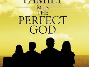 Special Feature: The Perfecting Family Meets the Perfect God by Raphael Glover