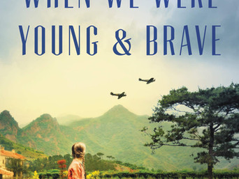 Book Talk: When We Were Young & Brave by Hazel Gaynor