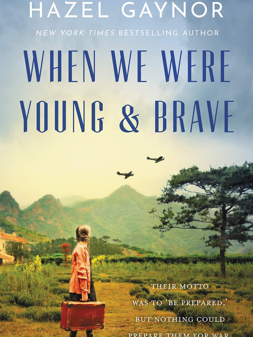 When We Were Young & Brave by Hazel Gayn