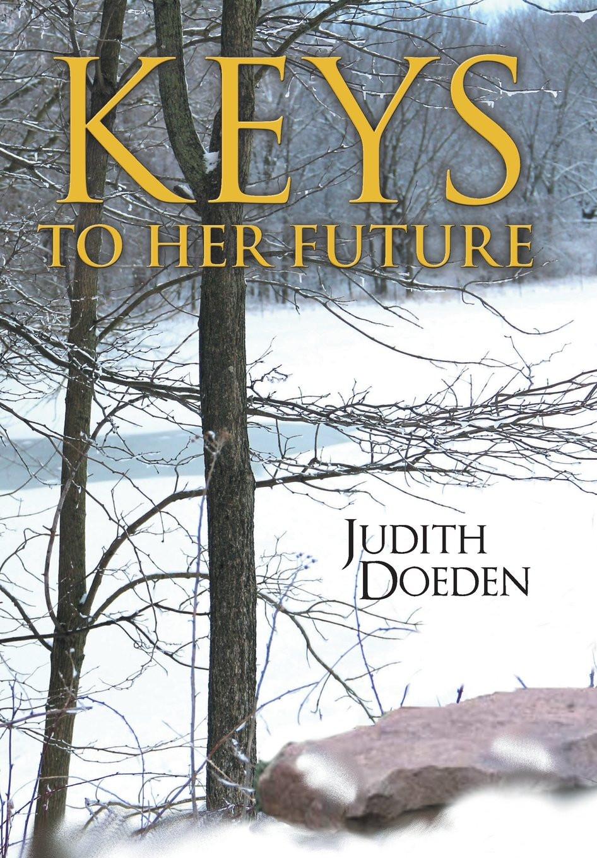 Book-In-Focus: Keys to Her Future by Judith Doeden_The BookWalker