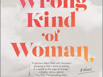 Book Talk: The Wrong Kind of Woman: A Novel by Sarah McCraw Crow