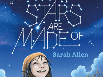 Book-In-Focus: What Stars Are Made Of by Sarah Allen