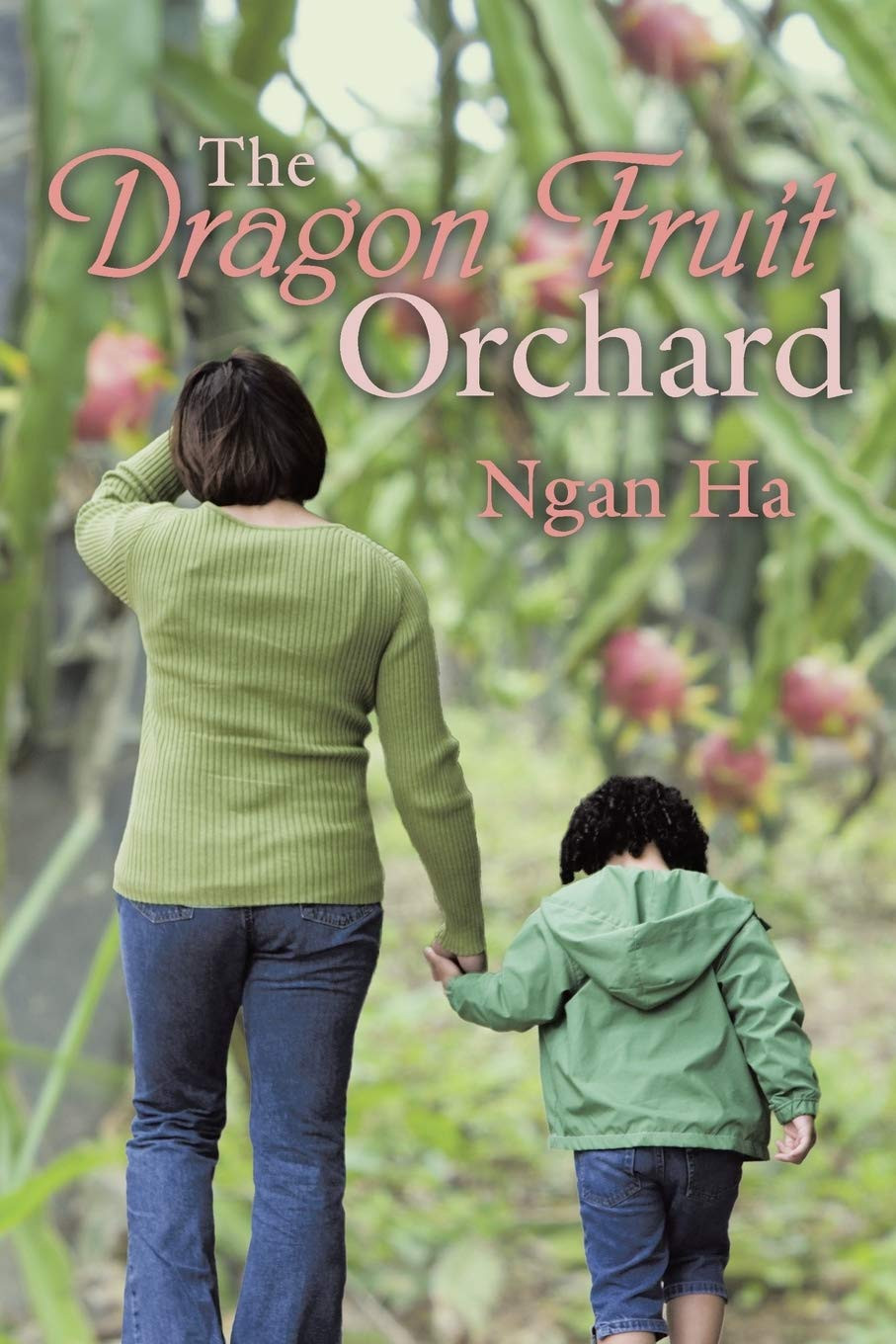 Book-In-Focus: The Dragon Fruit Orchard by Ngan Ha_The BookWalker