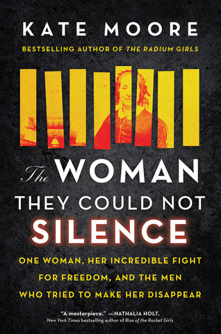 Book Talk: The Woman They Could Not Silence by Kate Moore