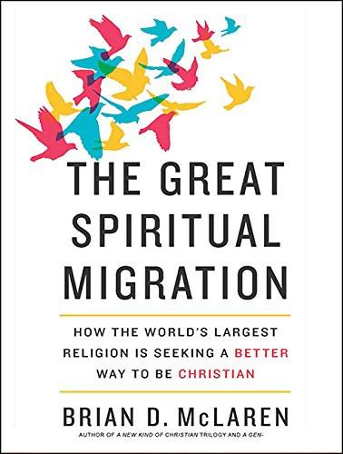 The Great Spiritual Migrationby Brian D. Mclaren _The BookWalker