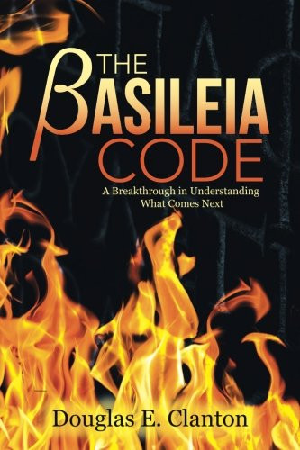 The Basileia Code: A Breakthrough in Understanding What Comes Next _The BookWalker