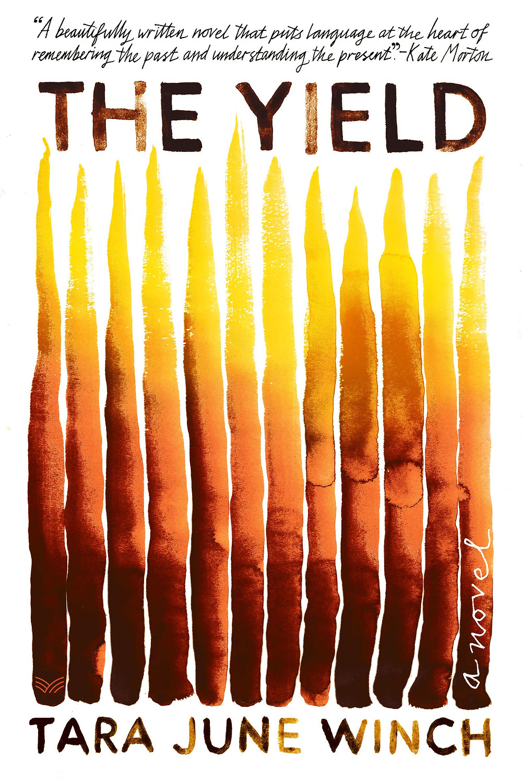 Book Talk: The Yield: A Novel by Tara June Winch_The BookWalker