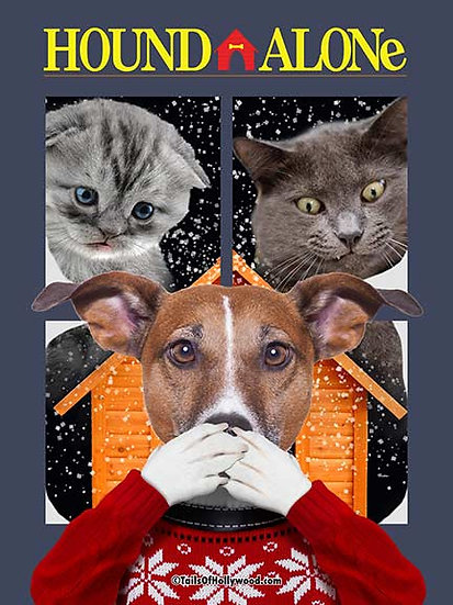 HOUND ALONE -(DOG with CATS)