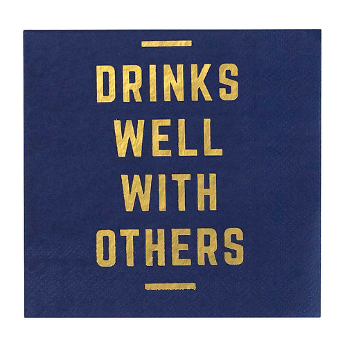 Cocktail Napkins- Drinks Well With Others