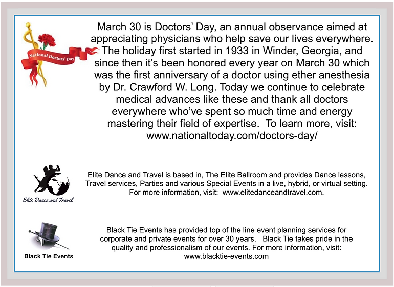 About National Doctors' Day, Elite Dance and Travel, and Black Tie Events