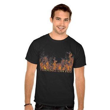 Feeding on Fear T-Shirt