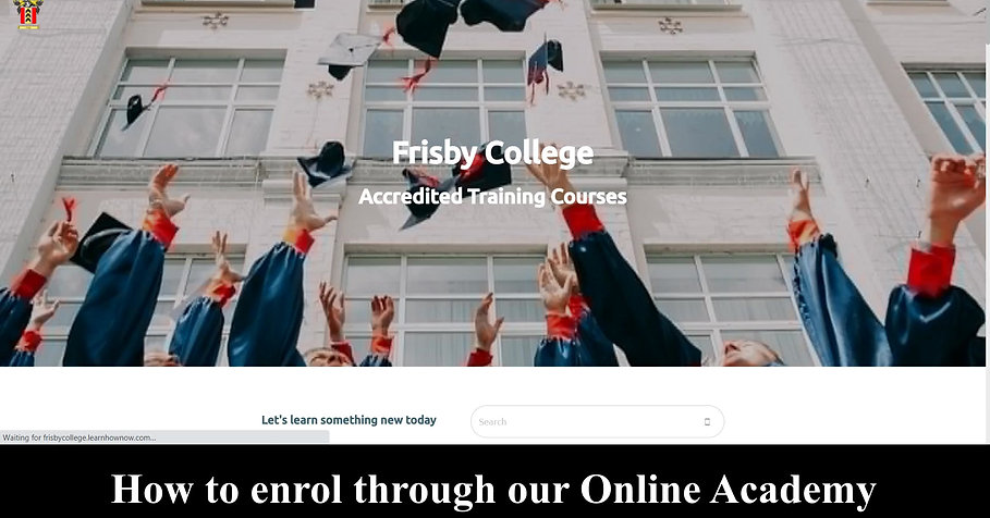 Enrolling with Frisby College's Online Academy
