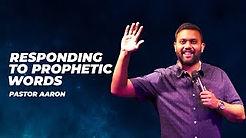 Responding To Prophetic Word
